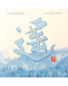 CD Faraway, Jia Peng Fang Erhu-Musik