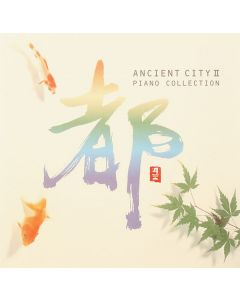 CD Ancient City II Piano Collection